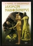 Franz König a kolektív- Lexikon Náboženství