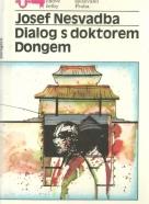 Josef Nesvadba- Dialog s doktorem Dongem