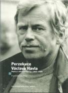kolektív- Perzekuce Václava Havla