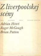 Adrian Henri a kolektív- Z Liverpoolskej scény