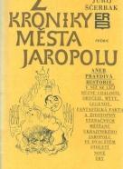 Jurij Ščerbak- Z kroniky města Jaropolu