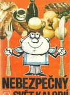 Rajko Doleček- Nebezpečný svět kalorií