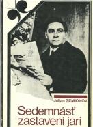 Julian Semionov- Sedemnásť zastavení jari