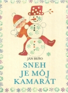 Ján Beňo- Sneh je môj kamarát