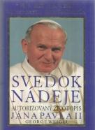 George Weigel. Svedok nádeje Ján Pavol II