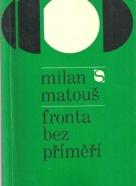 Milan Matouš - Fronta bez příměří
