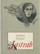Andrej Plávka -Jastrab