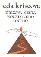 Eda Kriseová - Křížová cesta kočárového kočího