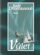 Jude Deverauxová- Výlet
