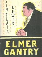 Sinclair Lewis- Elmer Gantry
