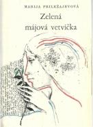 Marija Priležajevová- Zelená májová vetvička