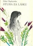Zofia Chadzynska- Stuha za lásku