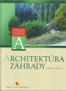 Bohdan Dlouhý- Architektúra záhrady