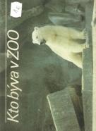 kolektív- Kto býva v zoo