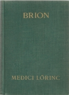 Marcel Brion- Medici Lörinc