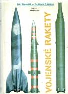 Jiří Kroulík- Bedřich Růžička: Vojenské rakety