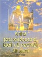Christa Kössner- Kniha pro svobodné, kteří už nechtějí žít sami