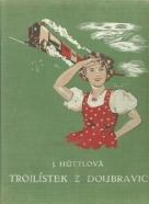 Jaromíra Hűttlová- Trojlístek z Doubravic