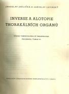 J.Jedlička a kolektív- Inverse a alotopie thorakálních orgánů