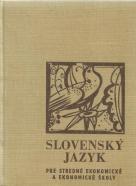 kolektív- Slovenský jazyk pre SEŠ