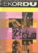 kolektív-Guinnessová kniha rekordů 1974