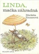 Markéta Zinnerová- Linda, mačka záhradná