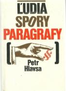 Petr Hlavsa- Ľudia, spory, paragrafy