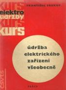 František Soukup- Údržba elektrického zařízení všeobecně