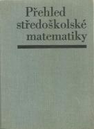 J.Polák-Přehled středoškolské matematiky