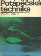 Pavel Katz- Potápěčská technika