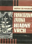 Daphne du Maurier: Francúzova zátoka, Hladný vrch