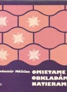 Radomír Měšťan- Omietame, obkladáme, natierame
