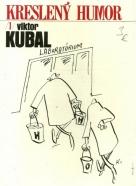 Viktor Kubal- Kreslený humor