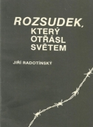 J.Radotínsky- Rozsudek, který otřásl světem