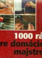 Readers výber- 1000 rád domácich majstrov