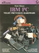 Mark Minasi: Velký průvodce hardware