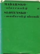 kolektív- Slovensko-Maďarský/ Maďarsko- Slovenský  slovník