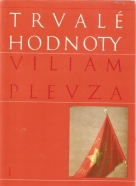 Viliam Plevza- Trvalé hodnoty I-II
