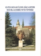 kolektív- Vojtech Wick ako človek, kňaz a historik