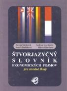J.Šabíková- Štvorjazyčný slovník ekonomických pojmov pre SŠ