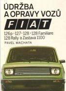 Pavel Machata - Údržba a opravy vozů fiat