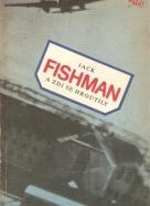 Jack Fishman- A zdi se hroutily
