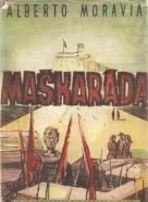 Alberto Moravia: Maškaráda
