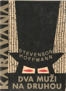 S.Hoffmann- Dva muži na druhou