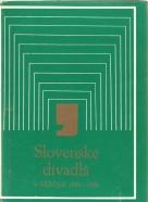 kolektív- Slovenské divadlá v sezóne 1985-1986
