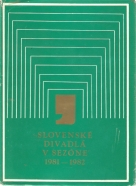 kolektív- Slovenské divadlá v sezóne 1981-1982