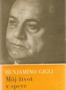 Benjamino Gigli- Môj život v speve