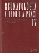 Jozef Rovenský a kolektív- Reumatológia v teórii a praxi IV