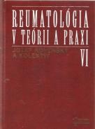 Jozef Rovenský a kolektív- Reumatológia v teórii a praxi VI