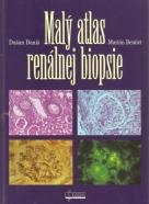 Dušan Daniš- Malý atlas renálnej biopsie